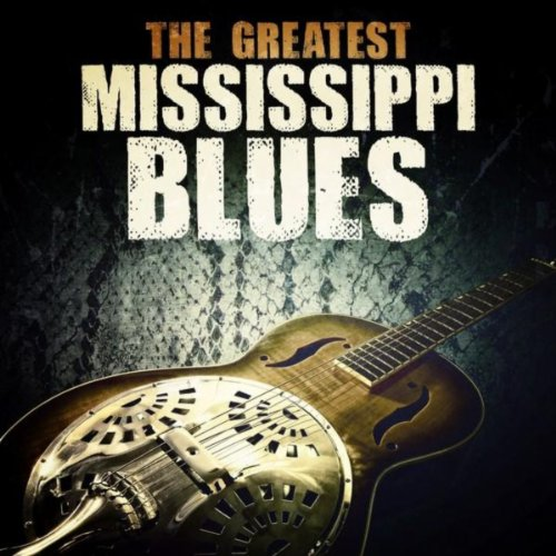the greatest mississippi blues by various artists on amazon music. Black Bedroom Furniture Sets. Home Design Ideas