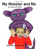 My Monster and Me, Edward Riley, 1494288893