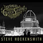 World's Greatest Sleuth!: A Holmes on the Range Mystery | Steve Hockensmith