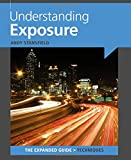 Understanding Exposure (Expanded Guide: Techniques)