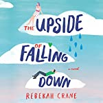 The Upside of Falling Down | Rebekah Crane