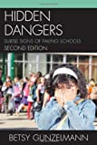 Hidden Dangers, Betsy Gunzelmann, 1610485491