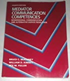 Mediator Communication Competencies, McKinney, 0808776991