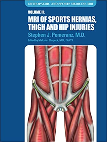 Amazon.com: Volume II: MRI of Sports Hernias, Thigh and Hip Injuries ...