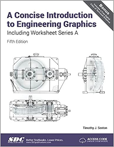 A Concise Introduction to Engineering Graphics Including ...