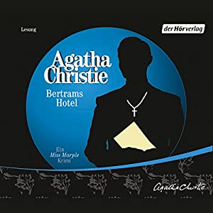 Bertrams Hotel (Miss Marple 11) Hörbuch