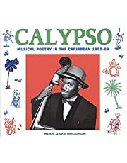 Calypso: Musical Poetry In The Caribbean 1955 - 69