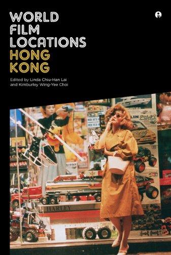 World Film Locations: Hong - Kong Linda Hong