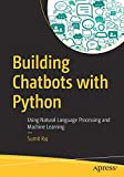Building Chatbots with Python: Using Natural