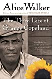 The Third Life of Grange Copeland, Alice Walker, 0156028360