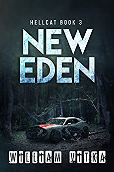 New Eden (Hellcat Book 3) by [Vitka, William]
