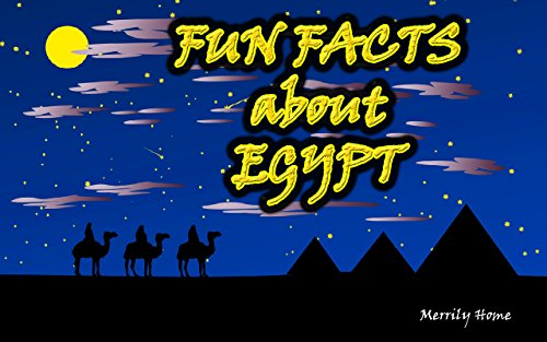 Childrens Book : Fun facts about Egypt: (Ancient Egypt for kids) (Ages 4 - 12) (egypt picture book, pyramids for kids, mummies for kids, hieroglyphs for ... books for kids, (Egypt Pyramids Picture)