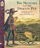 The Minstrel and the Dragon Pup, Rosemary Sutcliff, 1564026035