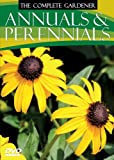 The Complete Gardener: Annuals & Perennials