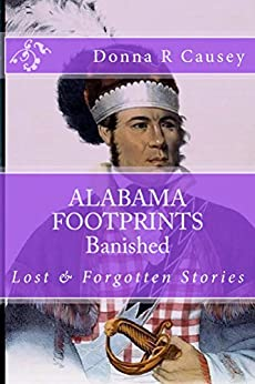 ALABAMA FOOTPRINTS Banished: Lost & Forgotten Stories by [Causey, Donna R]