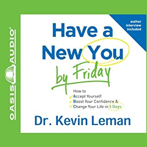 Have a New You by Friday Audiobook