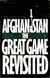 Afghanistan : The Great Game Revisited, , 0932088155