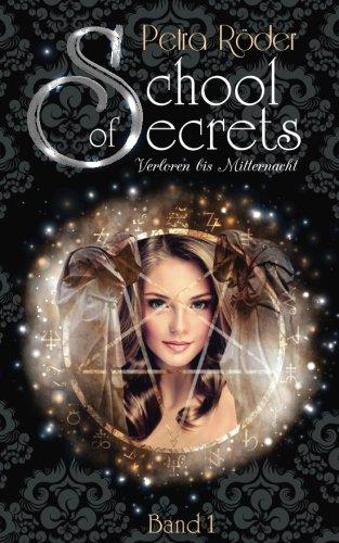 Download School of Secrets - Verloren bis Mitternacht (Volume 1) (German Edition) pdf epub