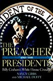 The Preacher and the Presidents, Nancy Gibbs and Michael Duffy, 1599957345