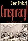 Conspiracy!, Dean Urdahl, 0878396063