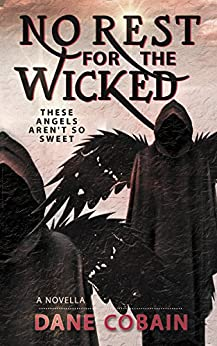 No Rest for the Wicked by [Cobain, Dane]