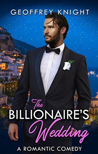 The Billionaire's Wedding (My Billionaire Book ()