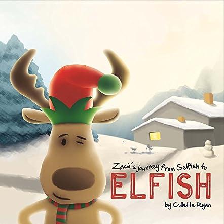 Zach's Journey from Selfish to Elfish