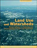 img - for Land Use and Watersheds: Human Influence on Hydrology and Geomorphology in Urban and Forest Areas (Water Science and Application) book / textbook / text book