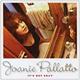It's Not Easy by Joanie Pallatto