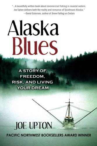 Download Alaska Blues: A Story of Freedom, Risk, and Living Your Dream ebook