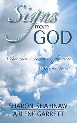 Signs from God: Sharon Shabinaw, Arlene Garrett, Cindy C