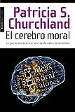 img - for El cerebro moral book / textbook / text book