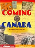 Coming to Canada: Building a Life in a New Land (Wow Canada! (Maple Tree Press Hardcover)) by Susan Hughes (2005-11-30)