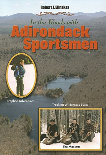 In The Woods With Adirondack Sportsmen