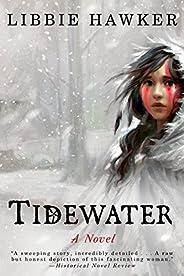 Tidewater: A Novel