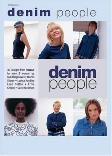 Denim People: 30 Designs from Rowan for Men and Women