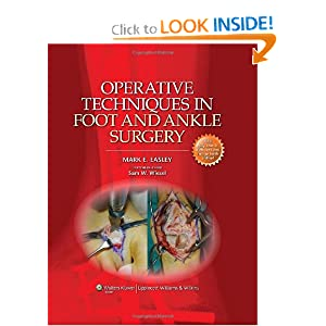 Operative Techniques in Foot and Ankle Surgery (Operative Techniques In...) Mark E. EASLEY and Sam W. Wiesel