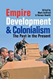 Empire, Development and Colonialism, Vernon Hewitt, 1847010776