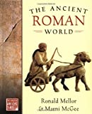 img - for The Ancient Roman World (The World in Ancient Times) book / textbook / text book