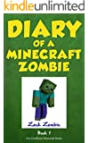 Minecraft: Diary of a Minecraft Zombie Book 1: A Scare of a Dare (An Unofficial Minecraft Book)