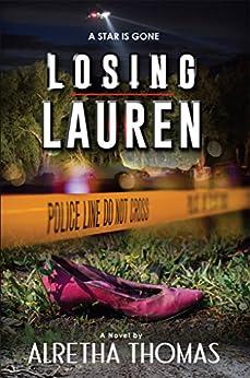 Losing Lauren (Detective Rachel Storme Book 2) by [Thomas, Alretha]