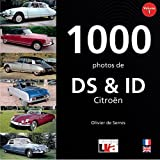 1000 photos de DS & ID Citroën : Volume 1