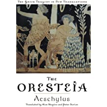 The Oresteia (Greek Tragedy in New Translations)