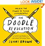 The Doodle Revolution: Unlock the Pow...