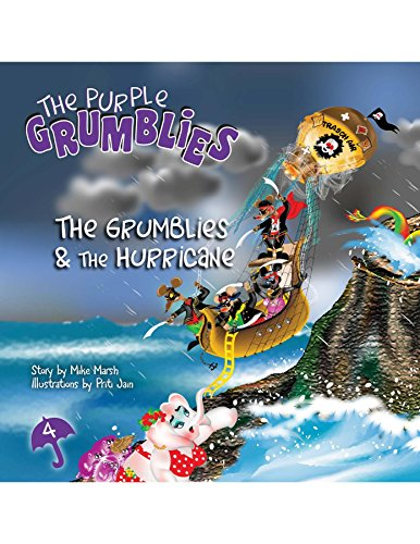 The Grumblies & The Hurricane: The Purple Grumblies by [Marsh , Mike]