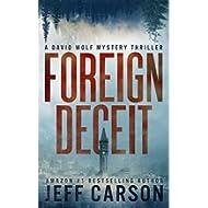 [Sponsored]Foreign Deceit: A David Wolf Mystery