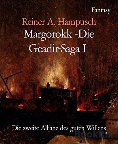 margorokk-die-geadir-saga-i-die-zweite-allianz-des-guten-willens-german-edition