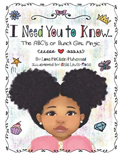 I Need You to Know: The ABC's of Black Girl Magic