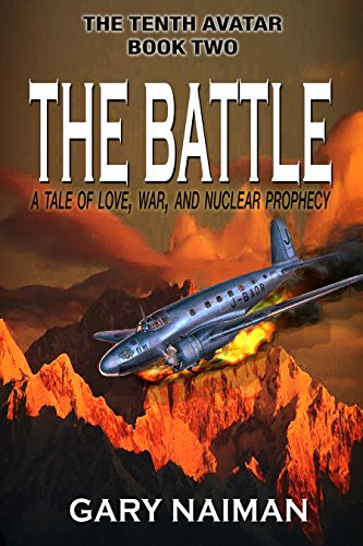 The Battle: A World War Two Thriller - Book Two by [Naiman, Gary]