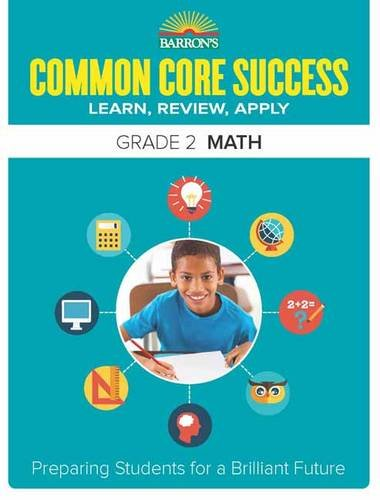 Barron's Common Core Success Grade 2 Math: Preparing Students for a Brilliant Future